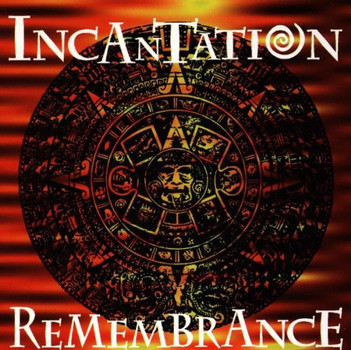 Incantation - Rememberance