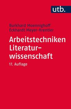 Arbeitstechniken Literaturwissenschaft - Burkhard Moennighoff & Eckhardt Meyer-Krentler [Taschenbuch]