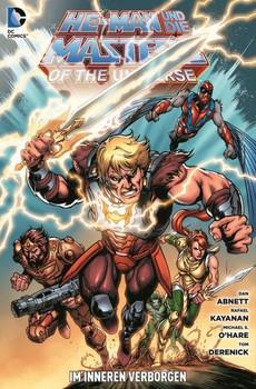 He-Man und die Masters of the Universe: Bd. 4: Im Inneren verborgen - Abnett, Dan