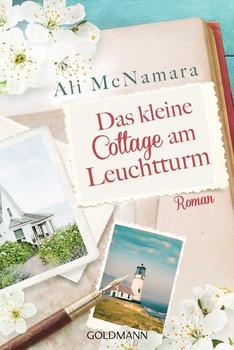 Das kleine Cottage am Leuchtturm. Roman - Ali McNamara  [Taschenbuch]