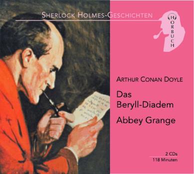 Das Beryll-Diadem / Abbey Grange. 2 CDs