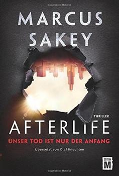Afterlife. Unser Tod ist nur der Anfang - Marcus Sakey  [Taschenbuch]