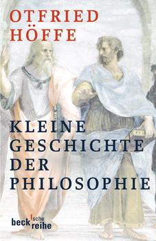 Kleine Geschichte der Philosophie. - Otfried Höffe