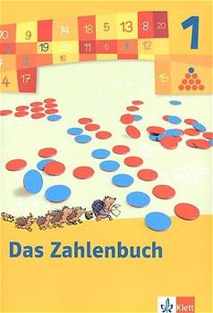 Das Zahlenbuch - Neubearbeitung 2004: Das Zahlenbuch 1. Schülerbuch. Neubearbeitung 2004. Berlin, Brandenburg, Bremen, Hamburg, Hessen, ... Sachsen-Anhalt, Schleswig-Holstein, Thüringen - Erich Chr. Wittmann