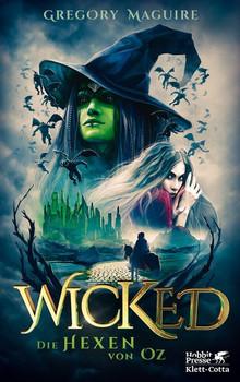 Wickedition Die Hexen von Oz, Die wahre Geschichte der Hexen von Oz - Gregory Maguire  [Taschenbuch]