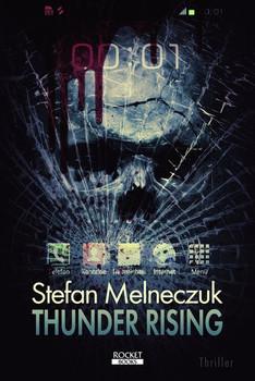 Thunder Rising - Stefan Melneczuk  [Taschenbuch]