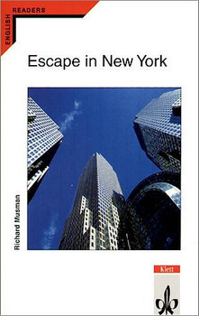 Escape in New York. Stage B. (Lernmaterialien) - Richard Musman