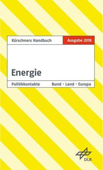 Kürschners Handbuch Energie. Ausgabe 2018 [Taschenbuch]