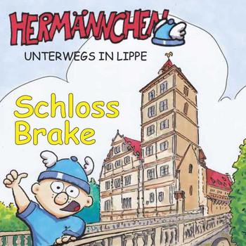 Hermännchen unterwegs in Lippe - Teil 7: Schloss Brake - Marc Schäferjohann  [Taschenbuch]