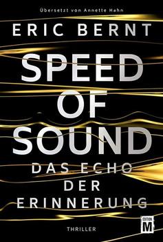 Speed of Sound - Das Echo der Erinnerung - Eric Bernt  [Taschenbuch]