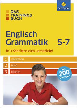 Das Trainingsbuch: Englisch Grammatik 5-7 - Lara Jost