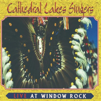 Cathedral Lake Singers - Live at Window Rock