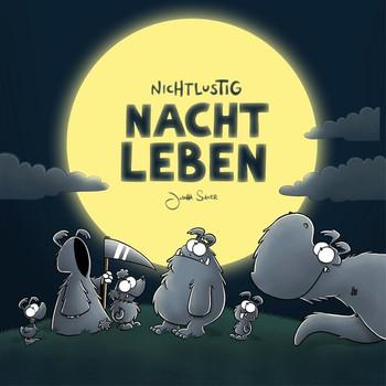 Nichtlustig Nachtleben - Joscha Sauer  [Gebundene Ausgabe]