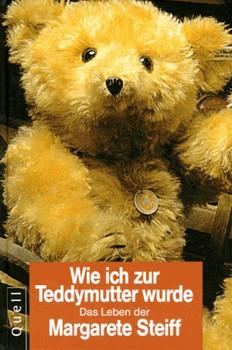 Wie ich zur Teddymutter wurde. Nach ihren eigenen Aufzeichnungen - Sabine Völker-Kraemer