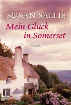 Mein Glück in Somerset: Roman - Susan Sallis