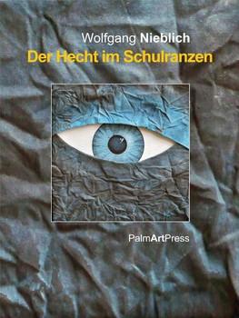 Der Hecht im Schulranzen - Wolfgang Nieblich  [Gebundene Ausgabe]