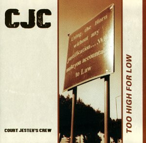 Court Jester'S Crew - Too High for Low