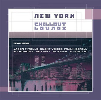 Various - New York Chillout Lounge