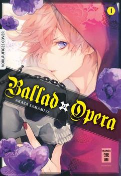 Ballad Opera 01 - Akaza Samamiya  [Taschenbuch]