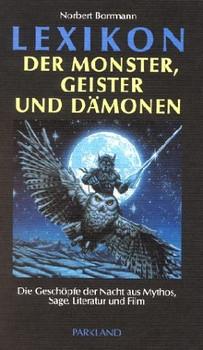 Lexikon der Monster, Geister und Dämonen - Norbert Borrmann