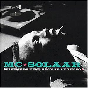 Mc Solaar - Que sème le Vent récolte le Tempo