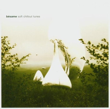 Various - Besame-Soft Chillout