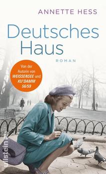 Deutsches Haus. Roman - Annette Hess  [Gebundene Ausgabe]
