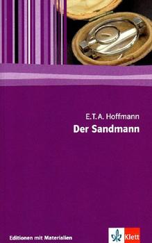 Der Sandmann: Textausgabe mit Materialien. 11. bis 13. Klasse - Ernst Theodor Amadeus Hoffmann