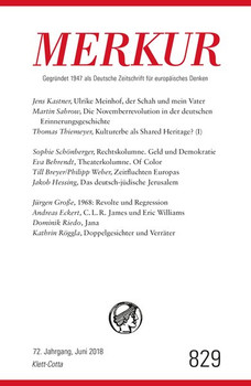 MERKUR Deutsche Zeitschrift für europäisches Denken - 2018-06. Nr. 828, Heft Mai 2018 [Taschenbuch]
