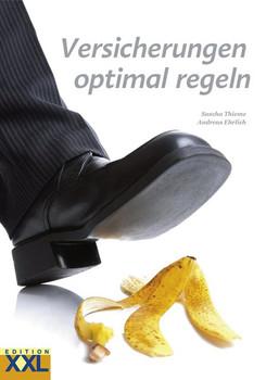 Versicherungen optimal regeln - Sascha Thieme  [Gebundene Ausgabe]