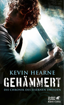 Gehämmert: Die Chronik des Eisernen Druiden 3 - Hearne, Kevin