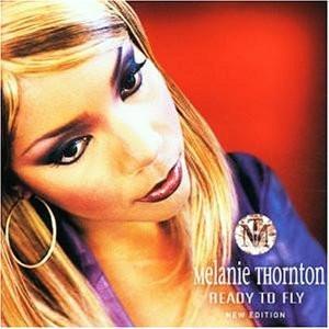 Melanie Thornton - Ready To Fly (New Edition)