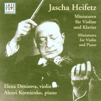 Elena Denisova - Jascha Heifetz: Variationen für Violine und Klavier [UK-Import]