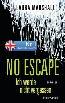 No Escape - Ich werde nicht vergessen. Thriller - Laura Marshall  [Taschenbuch]