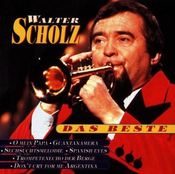 Walter Scholz - Das Beste