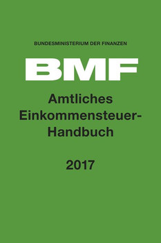 Amtliches Einkommensteuer-Handbuch 2017 - Bundesministerium für Finanzen  [Gebundene Ausgabe]