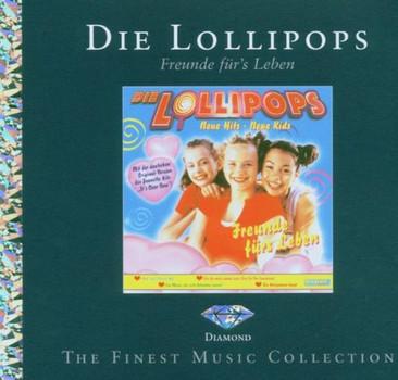 die Lollipops - Freunde Fürs Leben (Diamond ed