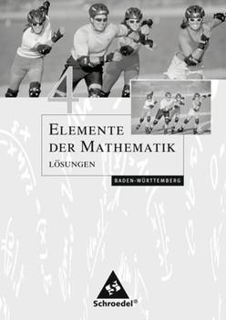 Elemente der Mathematik SI / Elemente der Mathematik SI - Ausgabe 2004 für Baden-Württemberg. Ausgabe 2004 für Baden-Württemberg / Lösungen 4 [Taschenbuch]