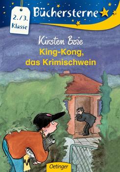 King-Kong, das Krimischwein - Kirsten Boie [Taschenbuch]