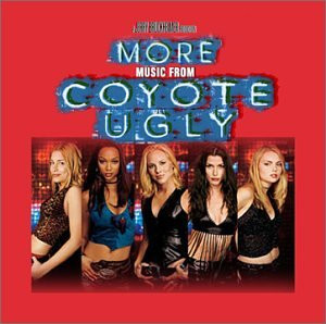 Original Soundtrack - More Music from Coyote Ugly