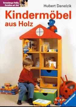 Kindermöbel aus Holz - Hubert Danelzik