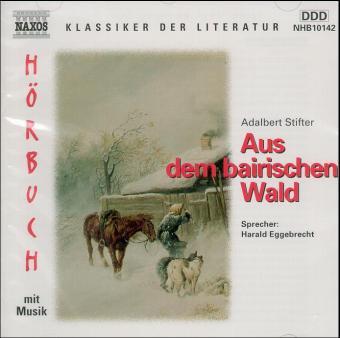 Aus dem bairischen Wald, 1 Audio-CD
