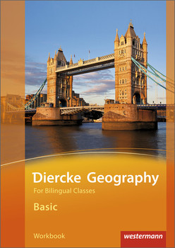 Diercke Geography for bilingual classes: Diercke Geography Bilingual - Ausgabe 2015: Basic Workbook (Kl. 5/6)