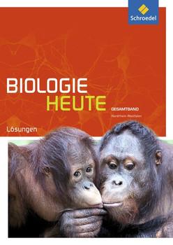 Biologie heute SII / Biologie heute SII - Ausgabe 2014 für Nordrhein-Westfalen. Ausgabe 2014 für Nordrhein-Westfalen / Gesamtband: Lösungen [Taschenbuch]