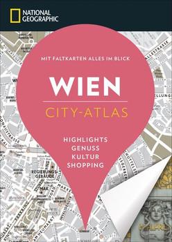 NATIONAL GEOGRAPHIC City-Atlas Wien [Taschenbuch]