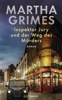 Inspektor Jury und der Weg des Mörders. Ein Inspektor-Jury-Roman 24 - Martha Grimes  [Gebundene Ausgabe]