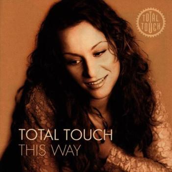 Total Touch - This Way/Intl.Version+Bonus