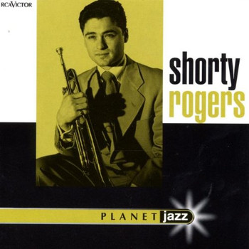 Shorty Rogers - Planet Jazz