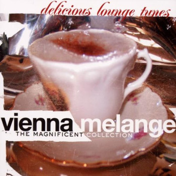 Vienna Melange - The Magnificant Collection