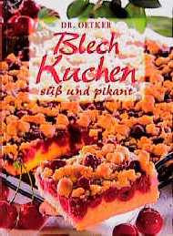Blechkuchen süß und pikant - August (Dr. Oetker). Oetker